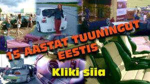 15 Aastat Autotuuningut Eestis ajaloo leht